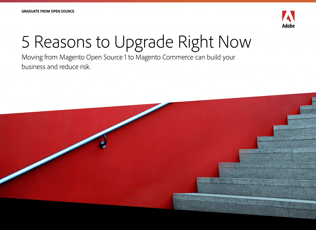 Magento - 5 Reasons to Upgrade Right Now